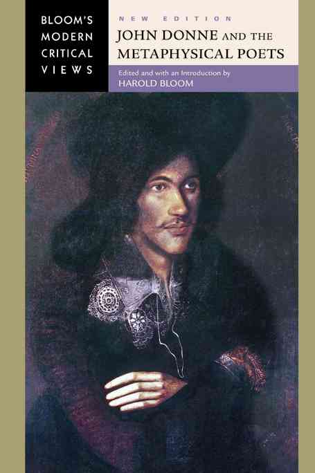 John Donne and the Metaphysical Poets By Bloom, Harold (EDT)